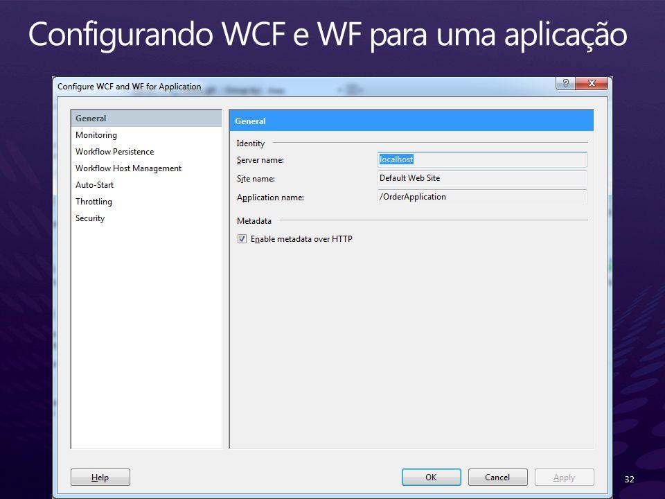 Configurando WCF e WF para uma aplicação