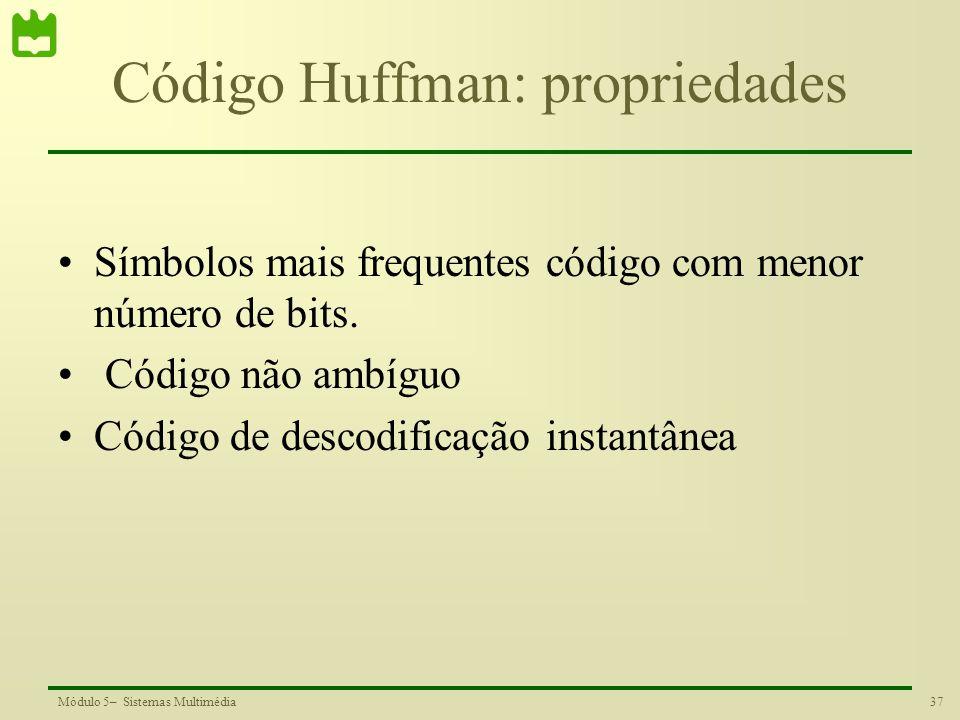 Código Huffman: propriedades
