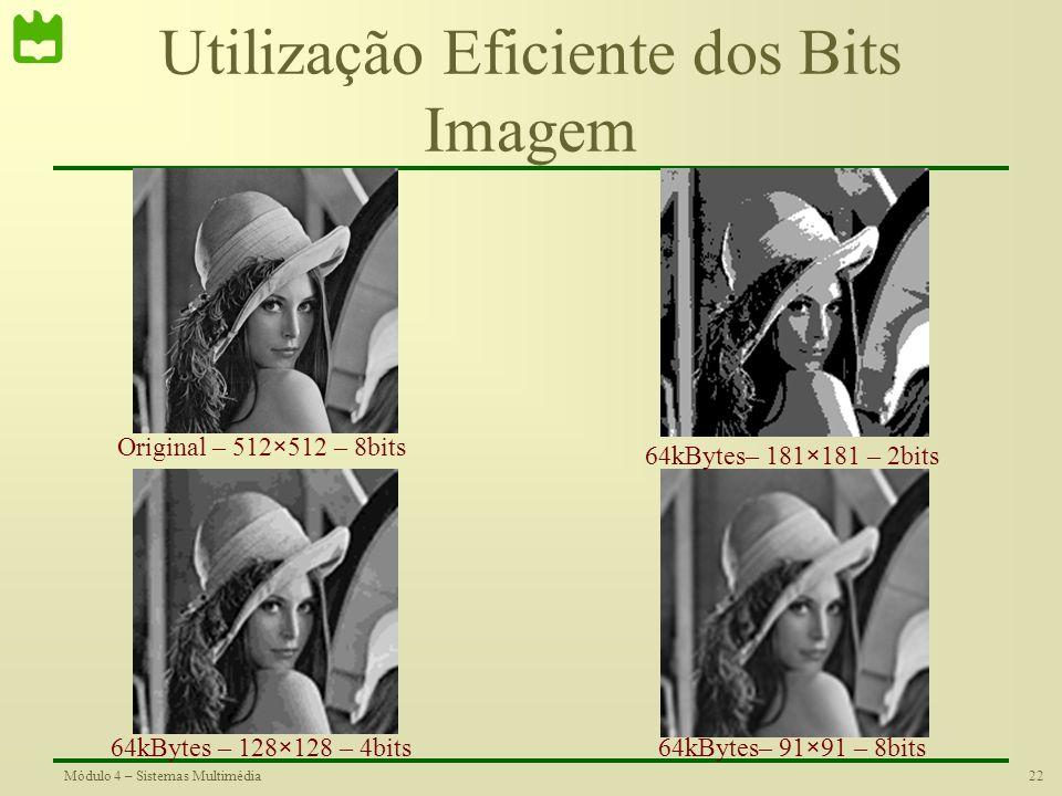 Utilização Eficiente dos Bits Imagem