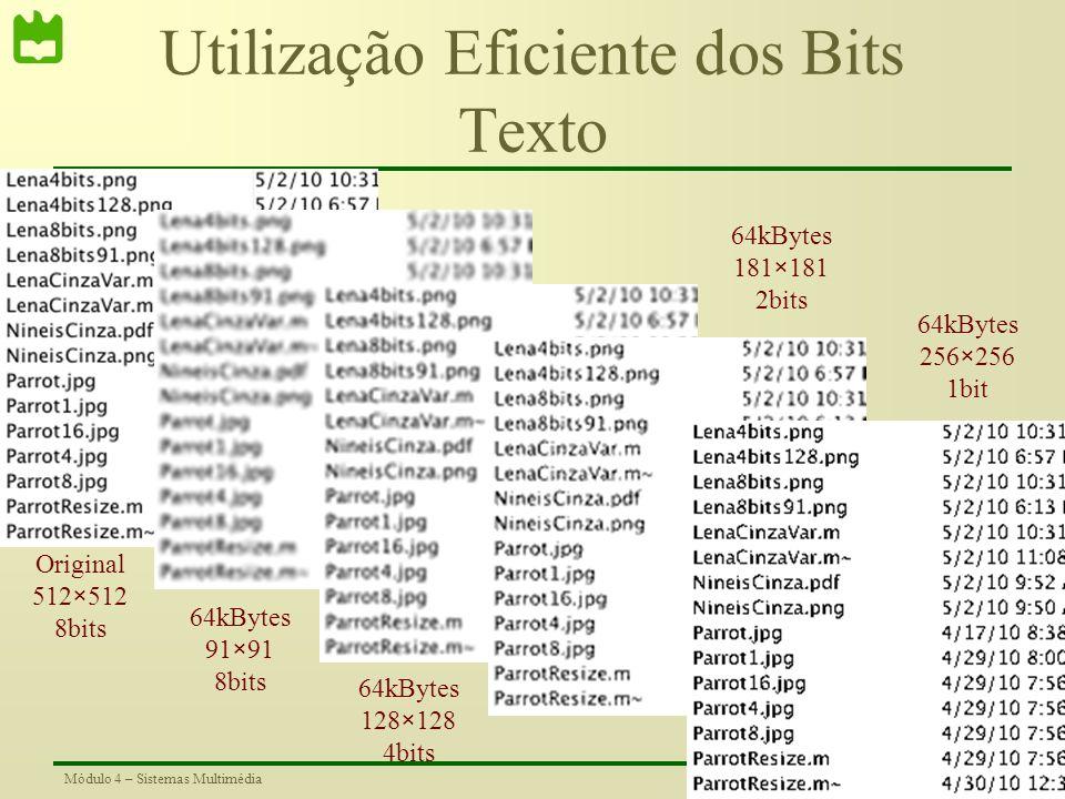 Utilização Eficiente dos Bits Texto