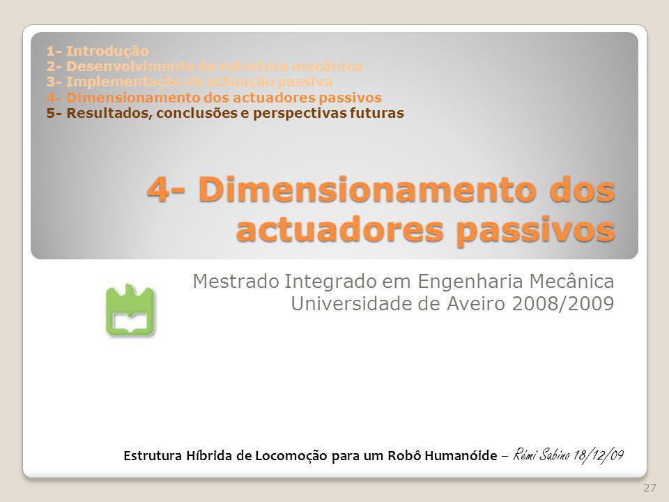4- Dimensionamento dos actuadores passivos
