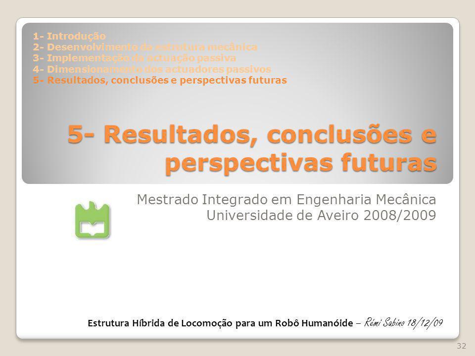 5- Resultados, conclusões e perspectivas futuras