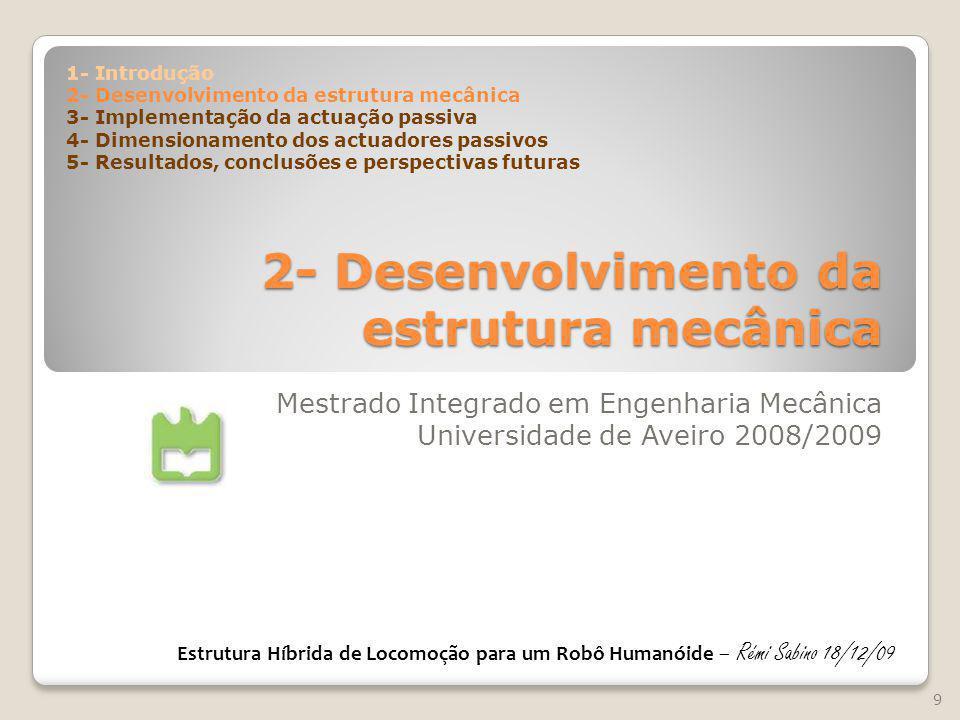 2- Desenvolvimento da estrutura mecânica