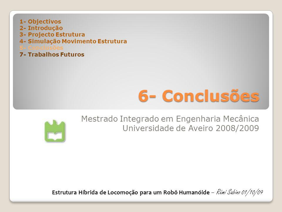 6- Conclusões Mestrado Integrado em Engenharia Mecânica