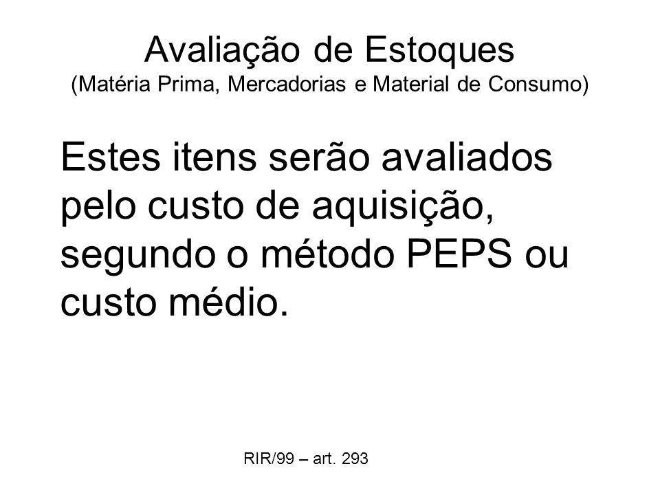 Avaliação de Estoques (Matéria Prima, Mercadorias e Material de Consumo)