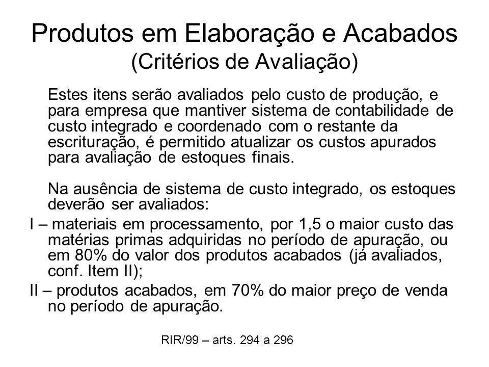 Produtos em Elaboração e Acabados (Critérios de Avaliação)