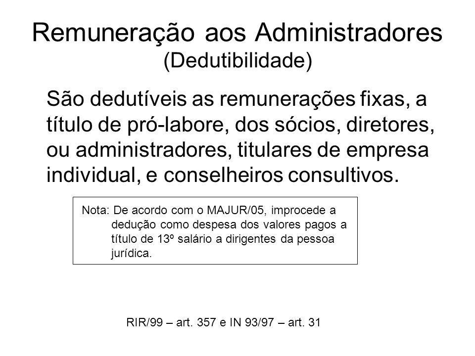 Remuneração aos Administradores (Dedutibilidade)