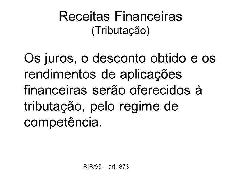 Receitas Financeiras (Tributação)