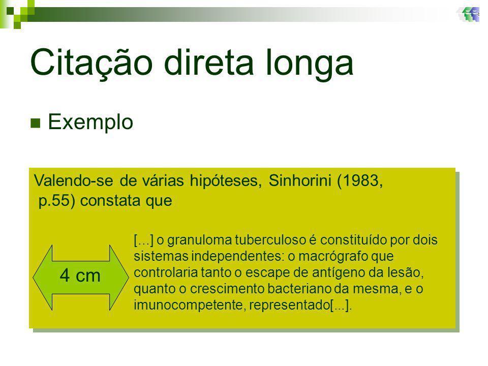 Citação direta longa Exemplo 4 cm
