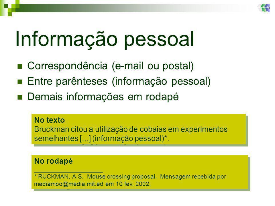 Informação pessoal Correspondência (e-mail ou postal)