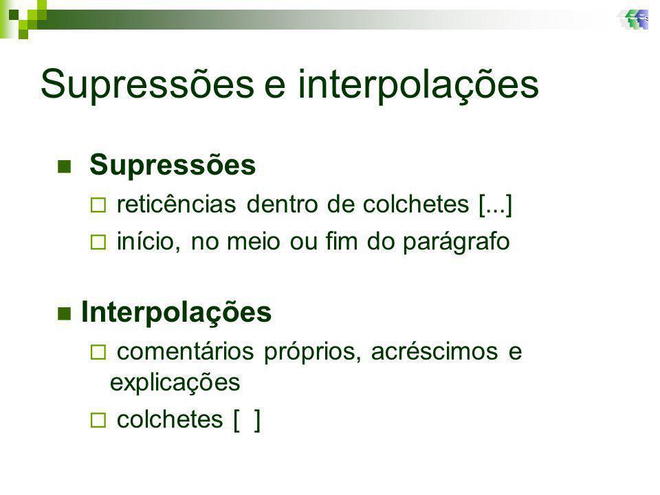 Supressões e interpolações