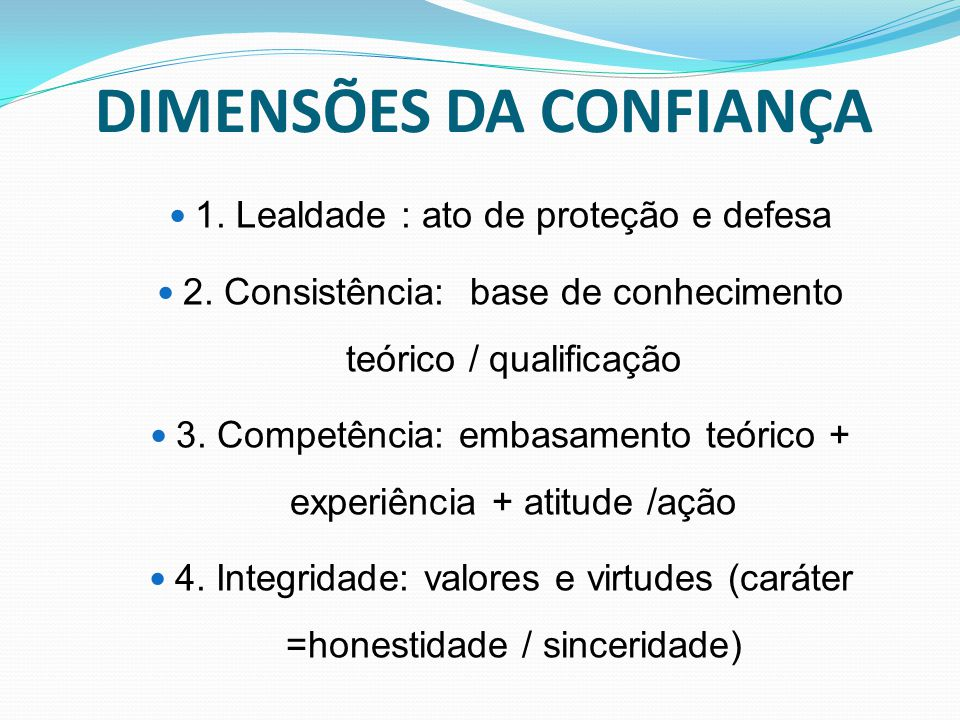 DIMENSÕES DA CONFIANÇA