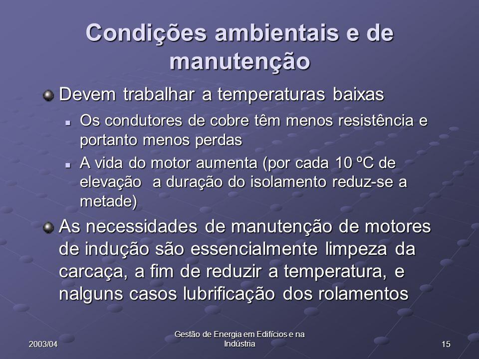 Condições ambientais e de manutenção