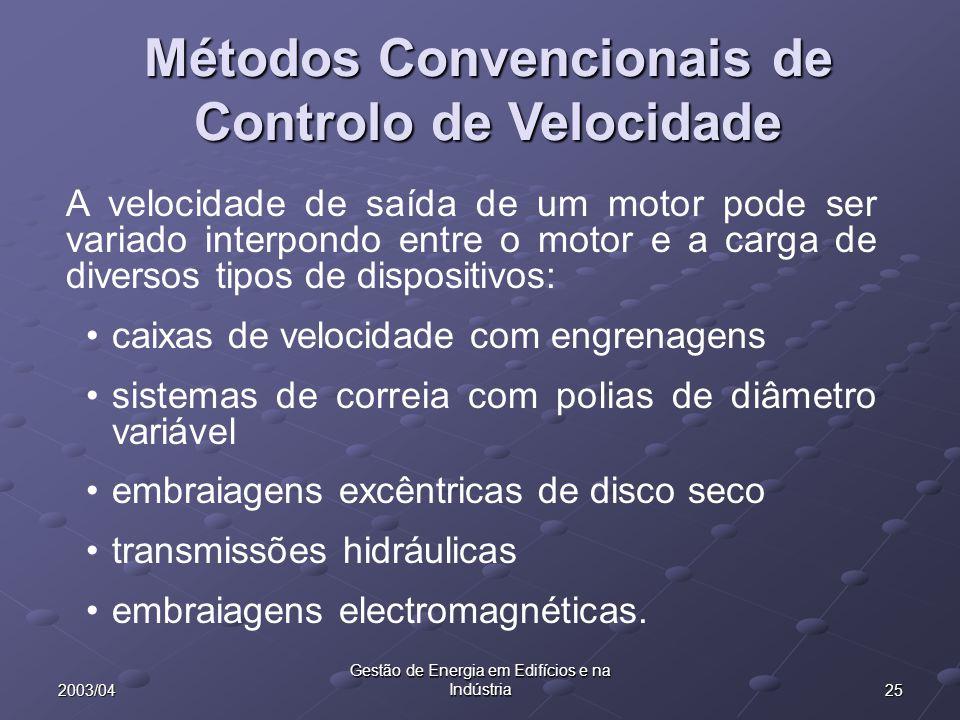 Métodos Convencionais de Controlo de Velocidade