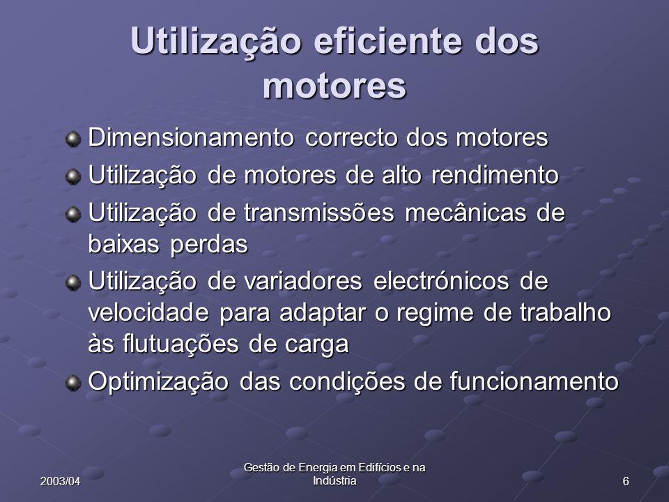 Utilização eficiente dos motores