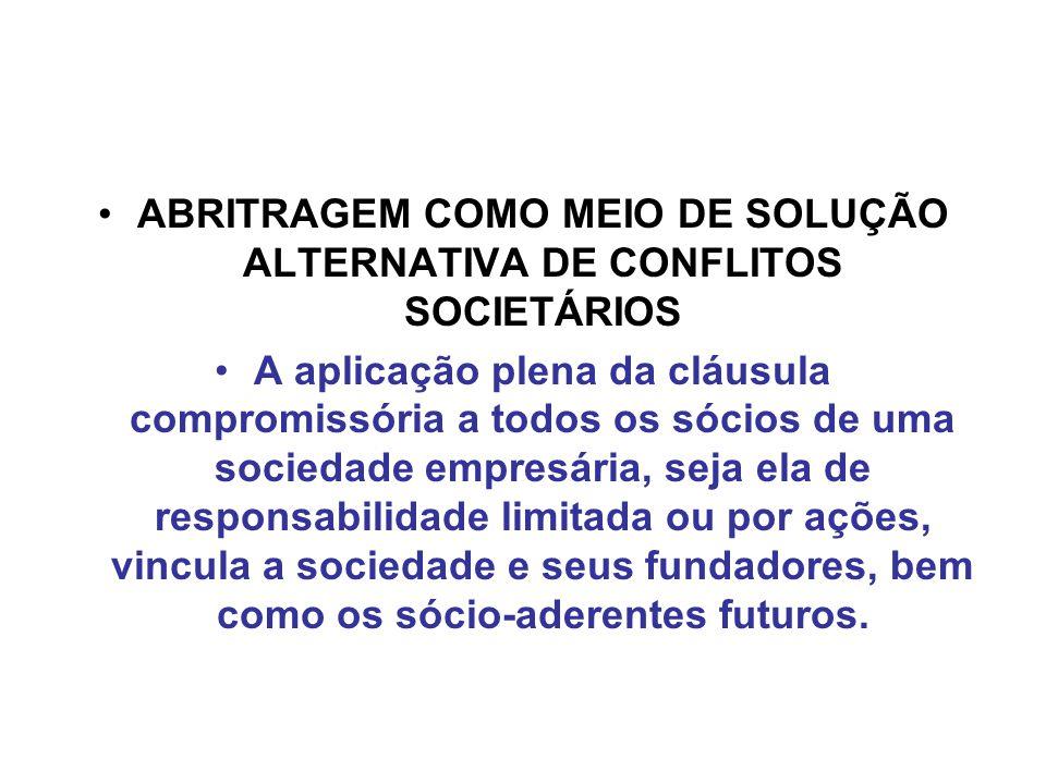 ABRITRAGEM COMO MEIO DE SOLUÇÃO ALTERNATIVA DE CONFLITOS SOCIETÁRIOS