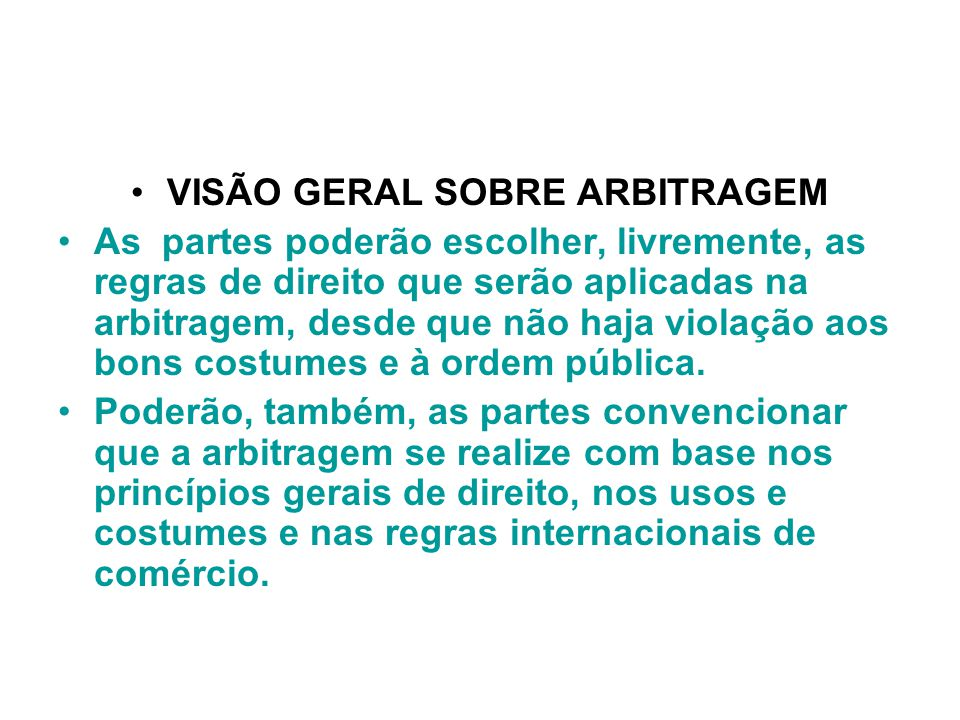 VISÃO GERAL SOBRE ARBITRAGEM