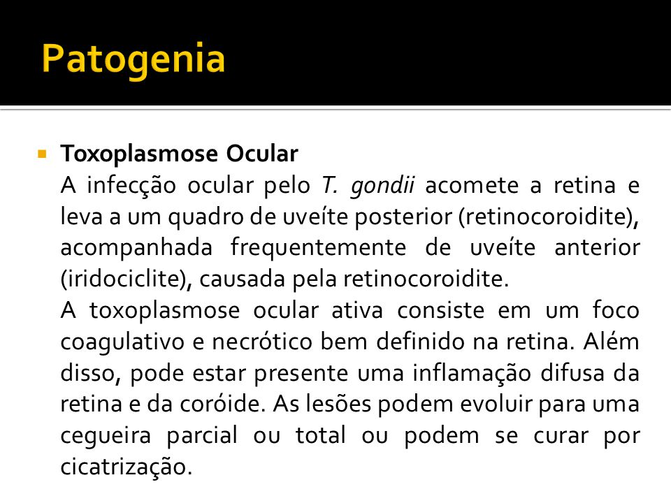 Patogenia Toxoplasmose Ocular