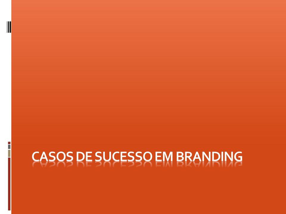 Casos de sucesso em branding
