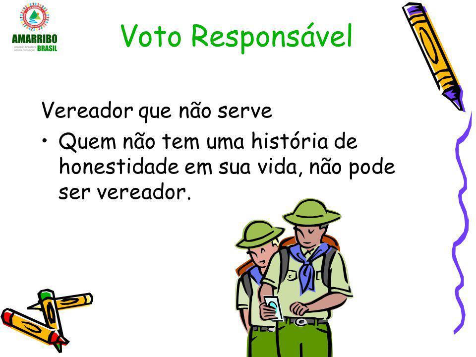 Voto Responsável Vereador que não serve