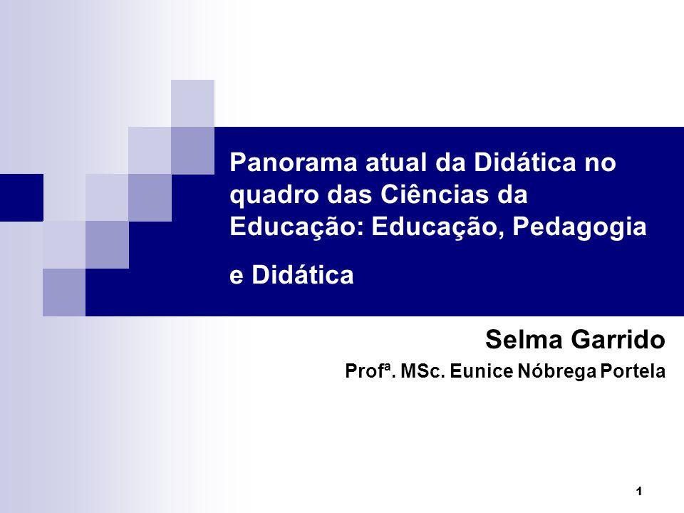 Selma Garrido Profª. MSc. Eunice Nóbrega Portela