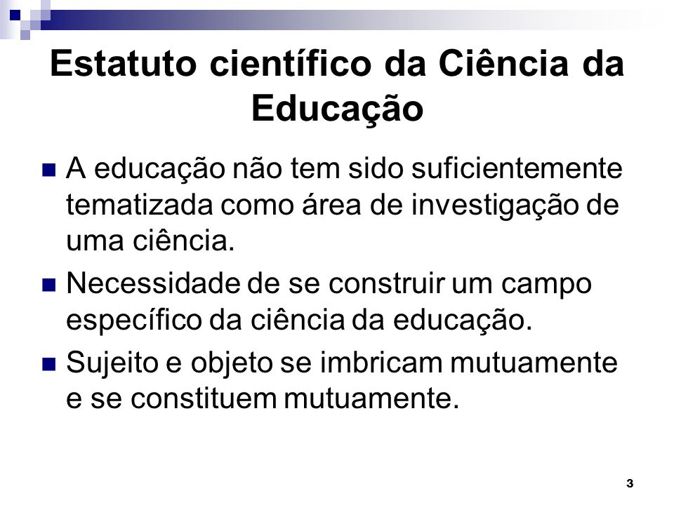 Estatuto científico da Ciência da Educação