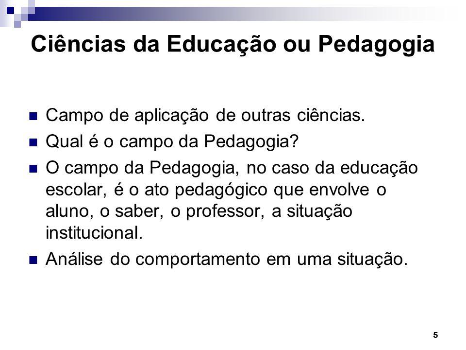 Ciências da Educação ou Pedagogia