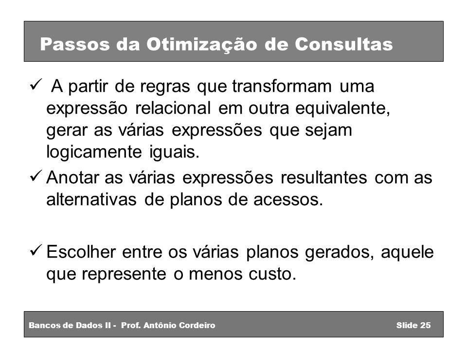 Passos da Otimização de Consultas