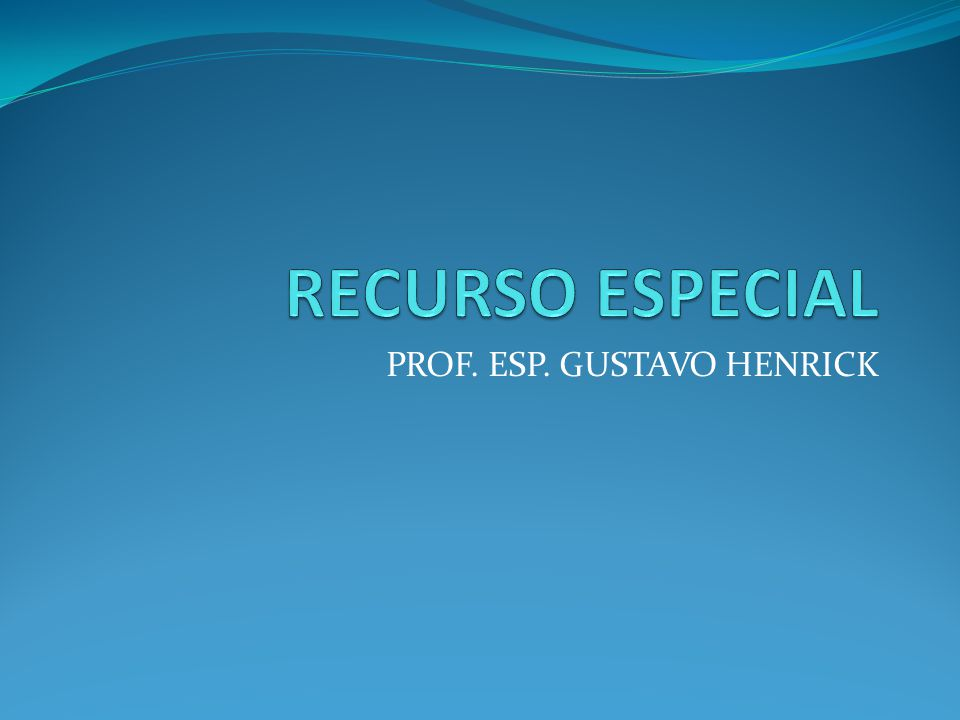 PROF. ESP. GUSTAVO HENRICK