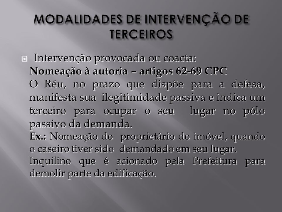 MODALIDADES DE INTERVENÇÃO DE TERCEIROS
