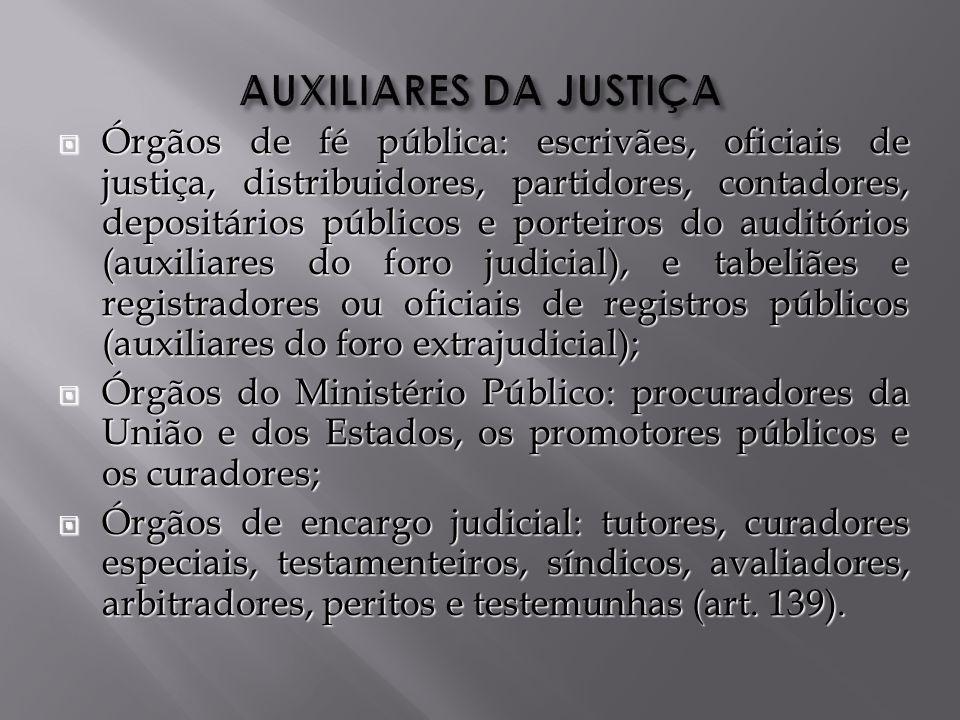 AUXILIARES DA JUSTIÇA