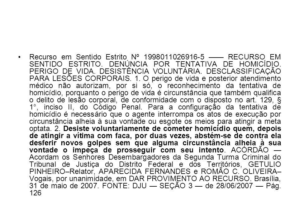 Recurso em Sentido Estrito Nº 1998011026916-5 —— RECURSO EM SENTIDO ESTRITO.