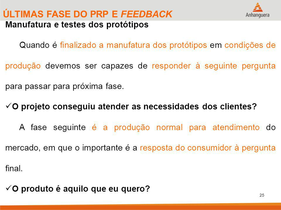 ÚLTIMAS FASE DO PRP E FEEDBACK
