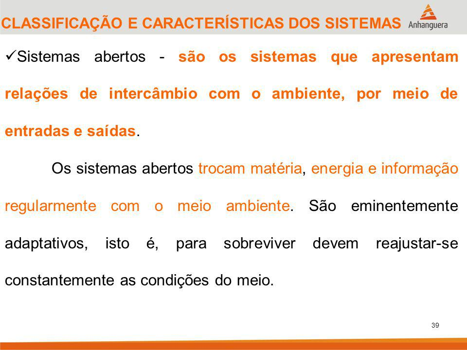 CLASSIFICAÇÃO E CARACTERÍSTICAS DOS SISTEMAS