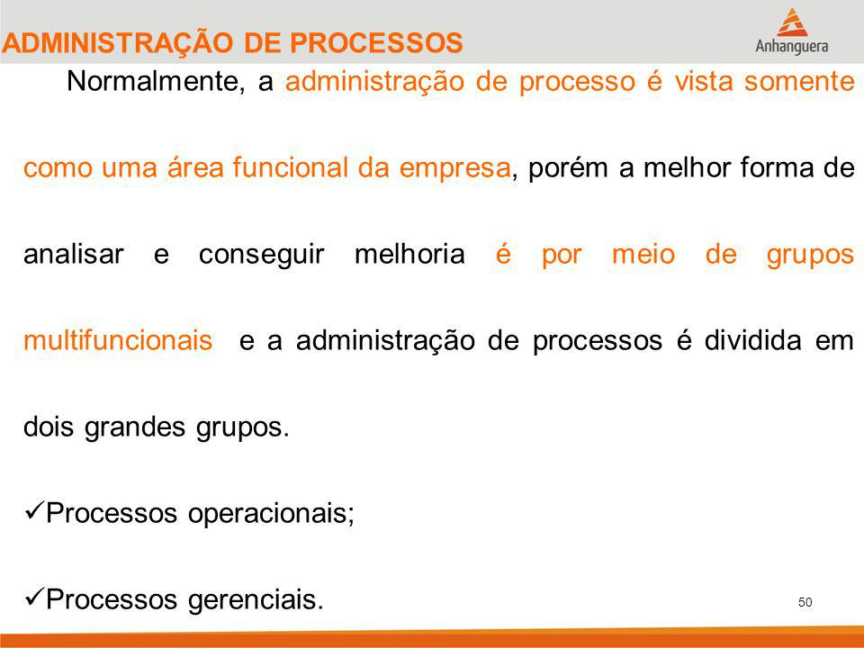 Processos operacionais;