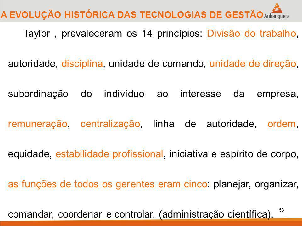 A EVOLUÇÃO HISTÓRICA DAS TECNOLOGIAS DE GESTÃO