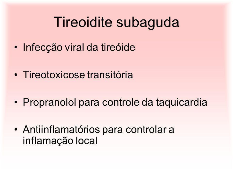 Tireoidite subaguda Infecção viral da tireóide