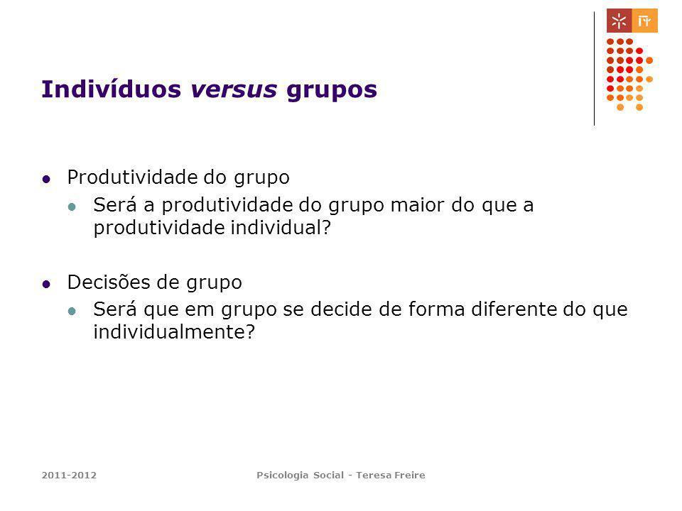 Indivíduos versus grupos