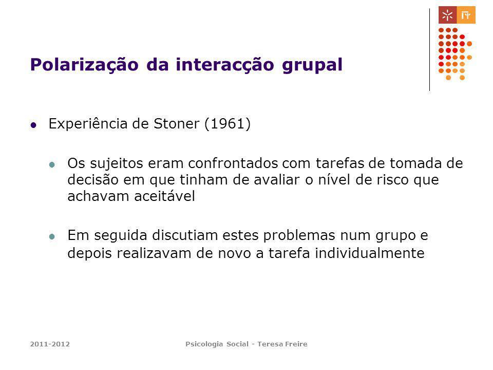 Polarização da interacção grupal
