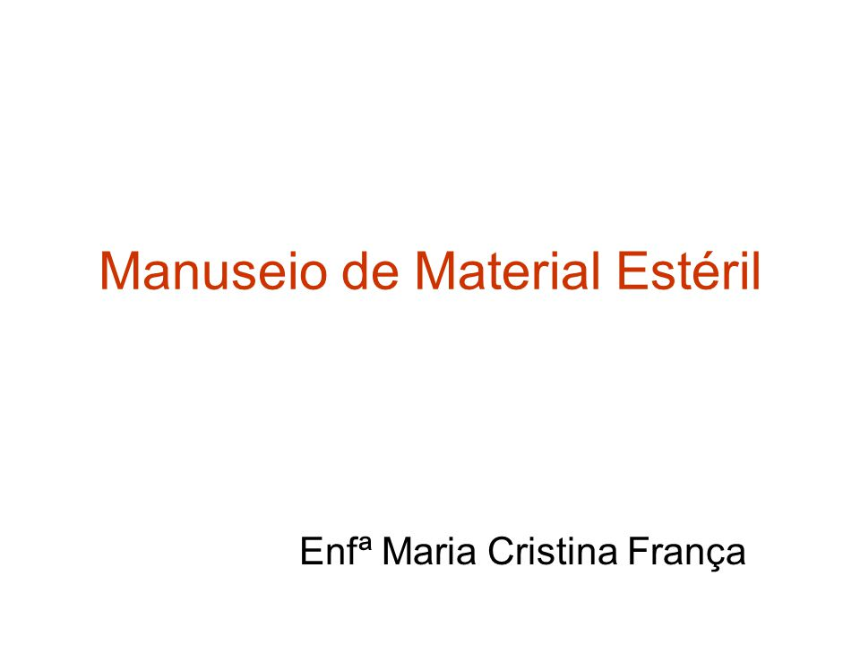 Manuseio de Material Estéril