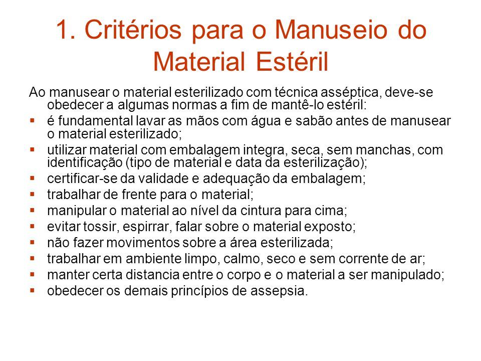 1. Critérios para o Manuseio do Material Estéril