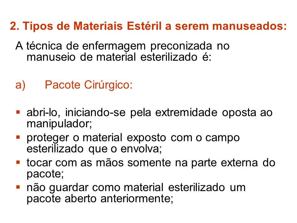 2. Tipos de Materiais Estéril a serem manuseados: