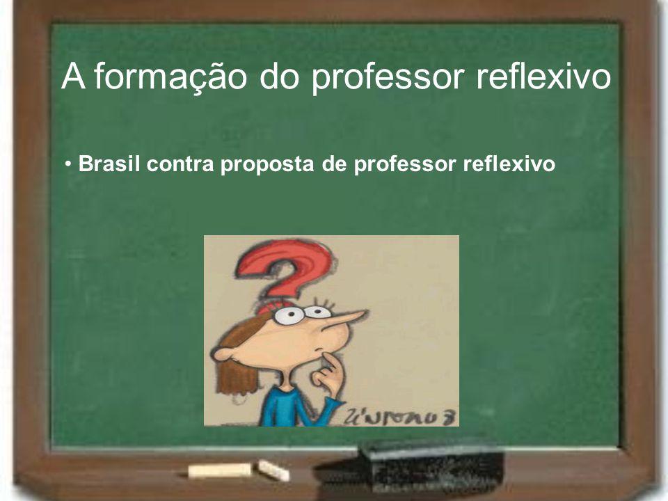 A formação do professor reflexivo