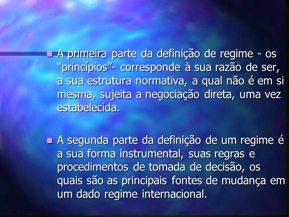 A primeira parte da definição de regime - os princípios - corresponde à sua razão de ser, a sua estrutura normativa, a qual não é em si mesma, sujeita a negociação direta, uma vez estabelecida.