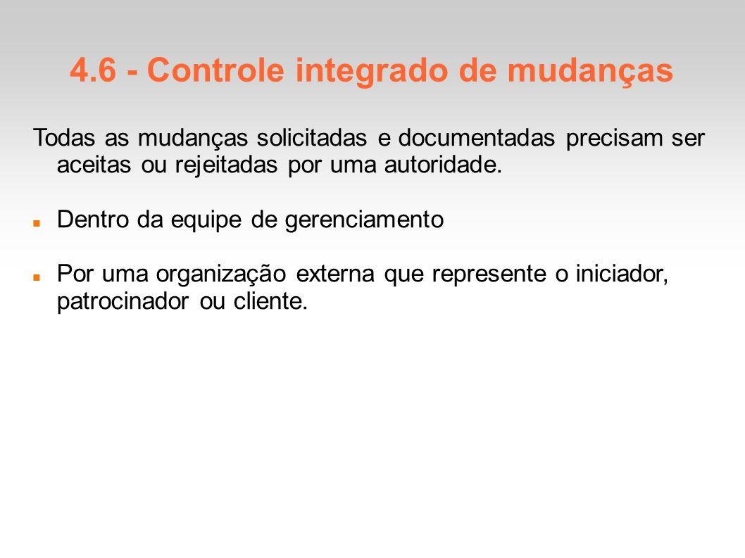4.6 - Controle integrado de mudanças