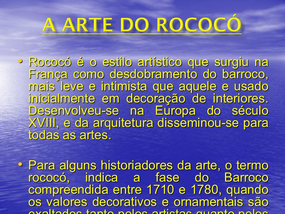 Rococó é o estilo artístico que surgiu na França como desdobramento do barroco, mais leve e intimista que aquele e usado inicialmente em decoração de interiores. Desenvolveu-se na Europa do século XVIII, e da arquitetura disseminou-se para todas as artes.