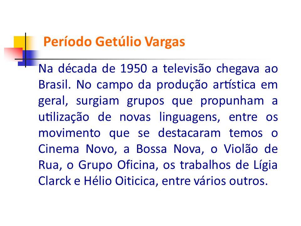 Período Getúlio Vargas