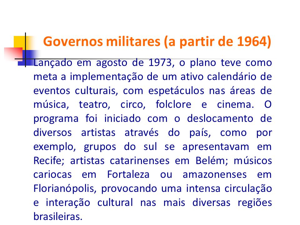 Governos militares (a partir de 1964)