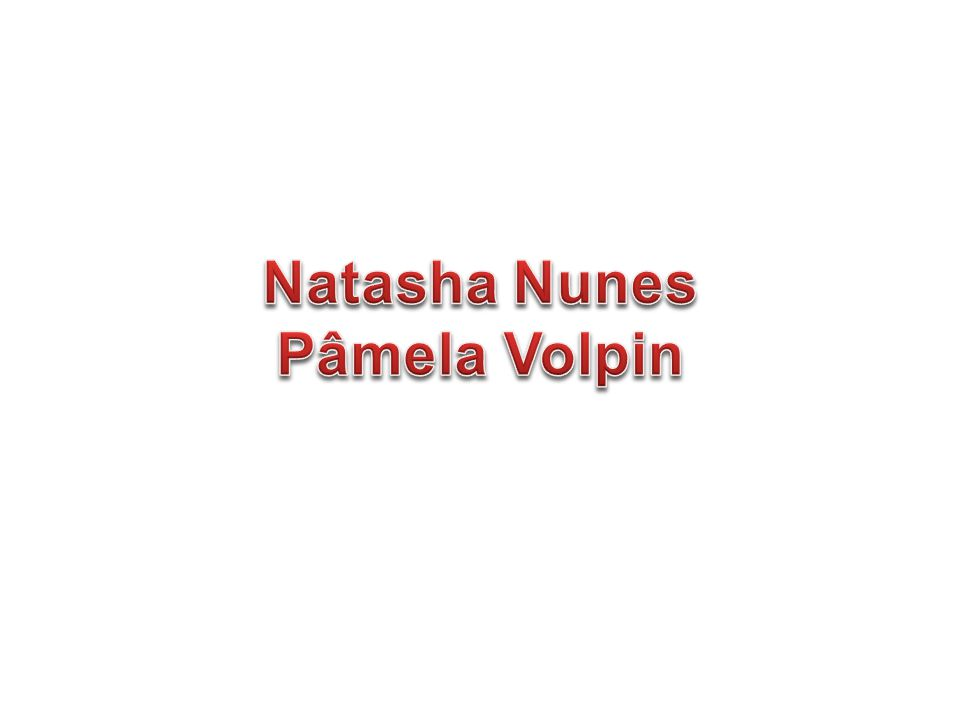 Natasha Nunes Pâmela Volpin
