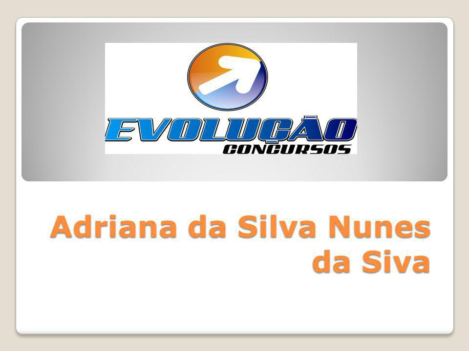 Adriana da Silva Nunes da Siva